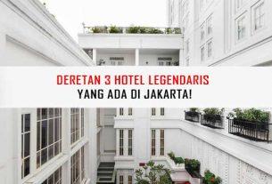 Hotel Legendaris Jakarta