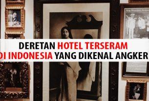 Hotel Terseram di Indonesia