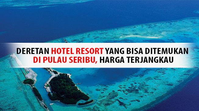 hotel-resort-pulau-seribu