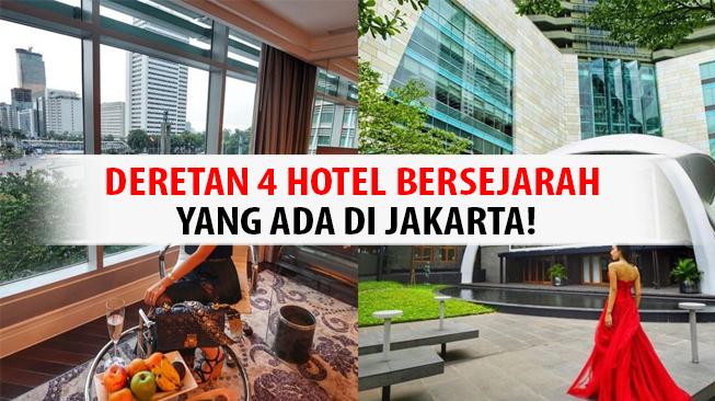 Hotel Bersejarah di Jakarta